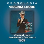 Virginia Luque Cronología - Virginia Luque Interpreta a Discepolo (1969) Songs