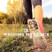 Walking Music Mix Songs