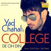 College De Oh Din Songs