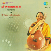 Abhyasagaanam Varnams R Vedavalli Songs