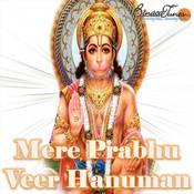 Mere Prabhu Veer Hanuman Songs