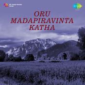 Oru Madapiravinta Katha Songs