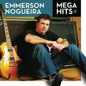Mega Hits - Emmerson Nogueira Songs