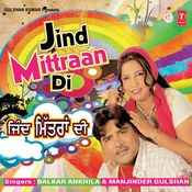 Jind Mittran Di Songs