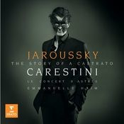 Carestini: A Castrato's Story Songs