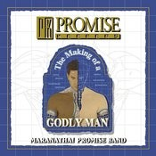 Promise Keepers - The Making Of A Godly Man Songs