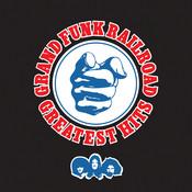 Greatest Hits: Grand Funk Railroad Songs