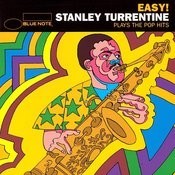Stanley Turrentine Plays The Pop Hits Songs