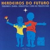 Herdeiros Do Futuro Songs