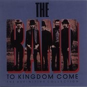 To Kingdom Come (The Definitive Collection) Songs