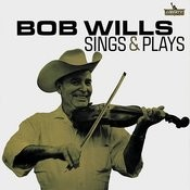 Bob Wills Sings And Plays Songs