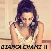 Bianca Chami II Songs