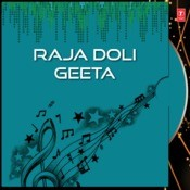 Raja Doli Geeta Songs