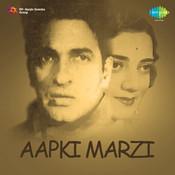 Aapki Marzi Songs