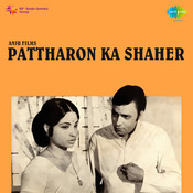Pattharon Ka Shaher Songs