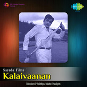 Kalaivaanan Songs