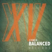 15 Years Of Balanced Records Songs
