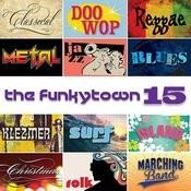 The Funkytown 15 Songs