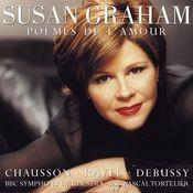 Susan Graham Sings Chausson, Debussy & Ravel Songs