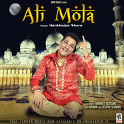 Ali Mola Songs Download: Ali Mola MP3 Punjabi Songs Online