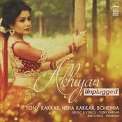 Akhiyaan(Unplugged) Song