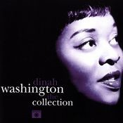 Dinah Washington The Collection Songs