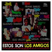 Estos Son Los Amigos (Remasterizado) Songs