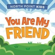 You Are My Friend Songs