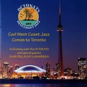 Cool West Coast Jazz Comes To Toronto Songs