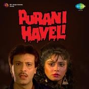 Purani Haveli Songs