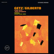 Getz/Gilberto (Expanded Edition) Songs