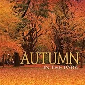 Autumn In The Park Songs