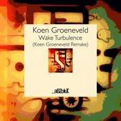 Wake Turbulence (Koen Groeneveld Remake Edit) Songs