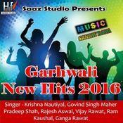 New Garhwali Hits 2016 Songs