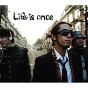 Life Is Once (3-Track Maxi-Single) Songs