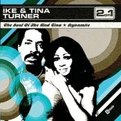 The Soul Of Ike & Tina Turner/Dynamite Songs