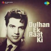 Dulhan Ek Raat Ki Songs