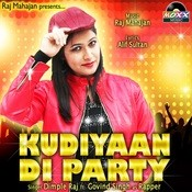 Kudiyaan Di Party Songs