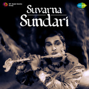 Suvarna Sundari Songs