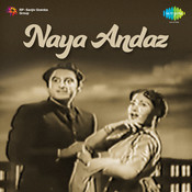 Naya Andaz Songs