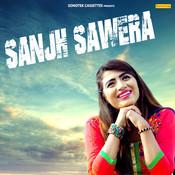 Sanjh Sawera Song