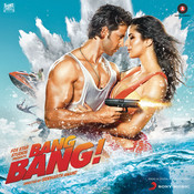 Bang Bang (Original Motion Picture Soundtrack) Songs
