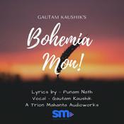 Bohemia Mon Song