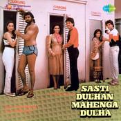 Sasti Dulhan Mahenga Dulha Songs