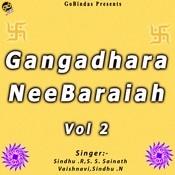 Gangadhara Nee Baraiah Vol 2 Songs