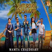 Saturday Ki Shaam Song