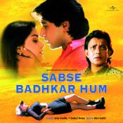Sabse Badhkar Hum Songs