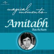 Magical Moments - Amitabh Bachchan Songs