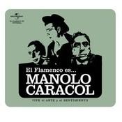 Flamenco Es Manolo Caracol Songs
