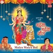 Maiya Maiya Bol Songs